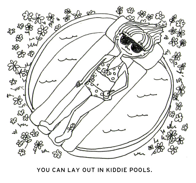Lay out in kiddie pool